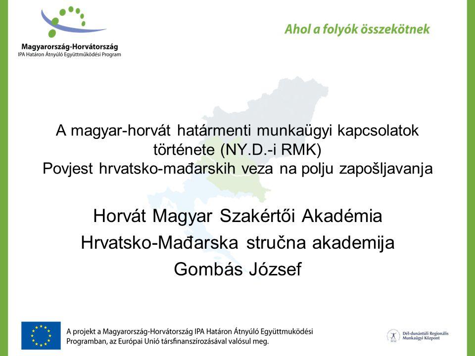 III.Magyar – Horvát foglalkoztatási konferencia 2010.szeptember 8-9.