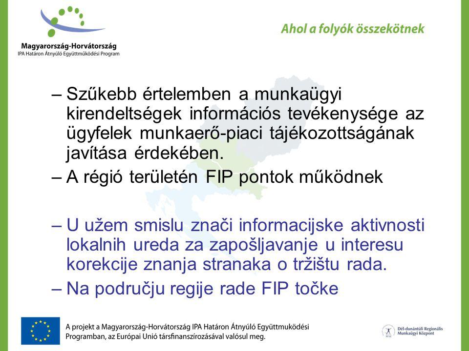 –Szűkebb értelemben a munkaügyi kirendeltségek információs tevékenysége az ügyfelek munkaerő-piaci tájékozottságának javítása érdekében.