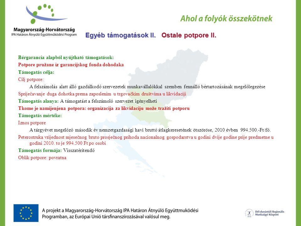 Egyéb támogatások II. Ostale potpore II.