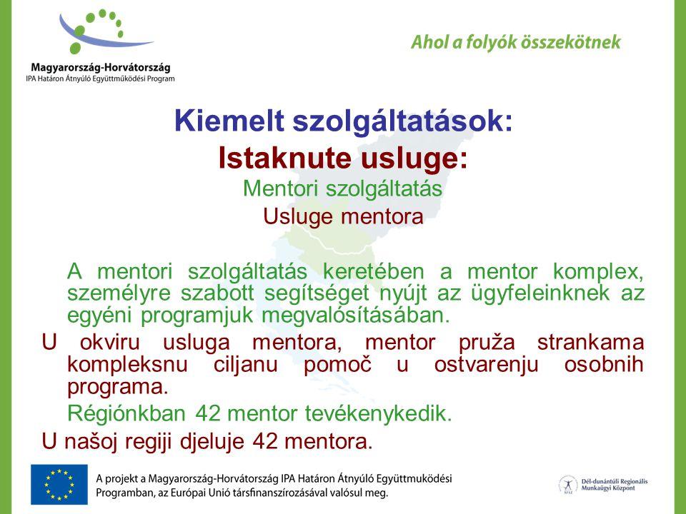 Kiemelt szolgáltatások: Istaknute usluge: Mentori szolgáltatás Usluge mentora A mentori szolgáltatás keretében a mentor komplex, személyre szabott segítséget nyújt az ügyfeleinknek az egyéni programjuk megvalósításában.