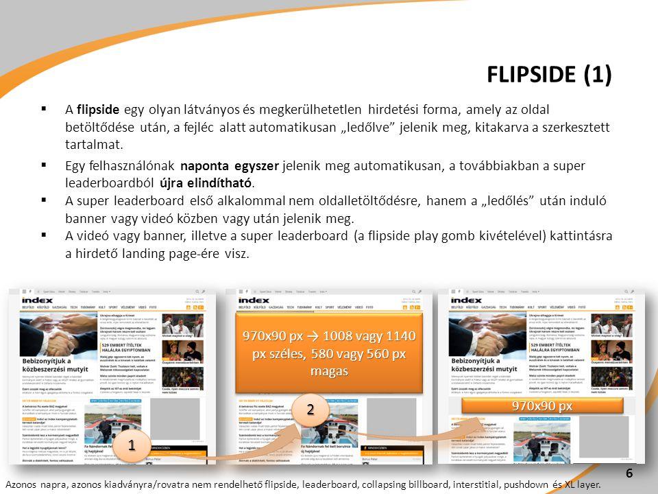 """ A flipside egy olyan látványos és megkerülhetetlen hirdetési forma, amely az oldal betöltődése után, a fejléc alatt automatikusan """"ledőlve"""" jelenik"""