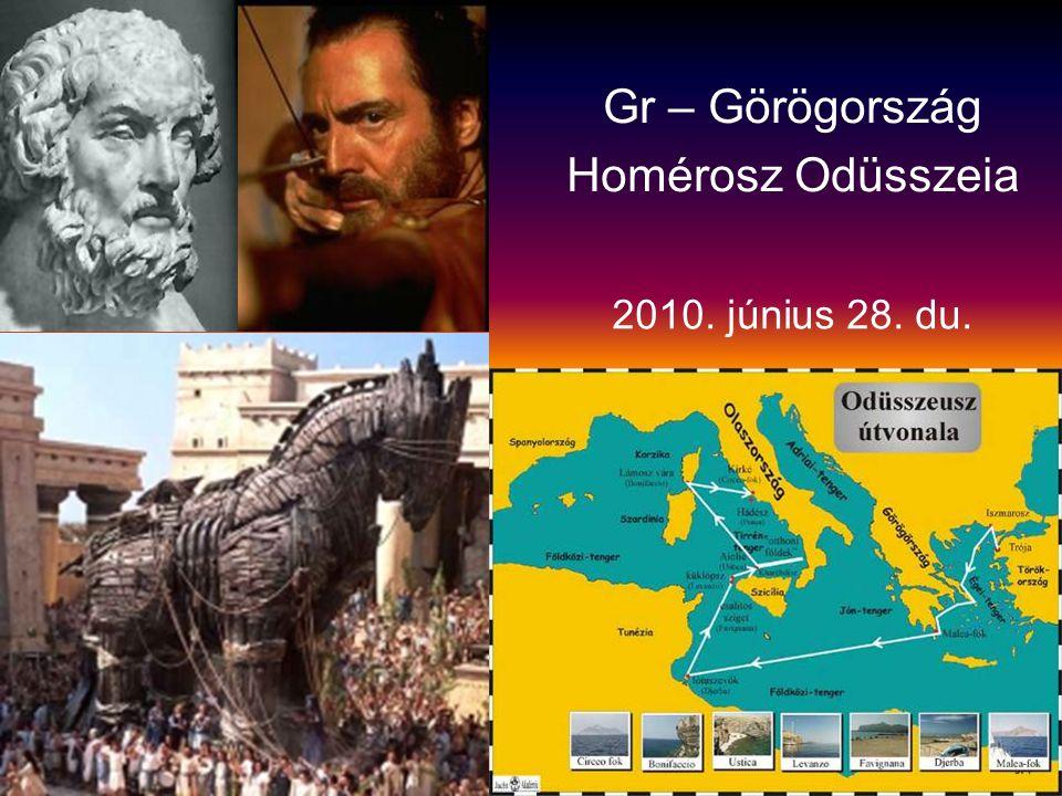 2010. június 28. du. Gr – Görögország Homérosz Odüsszeia