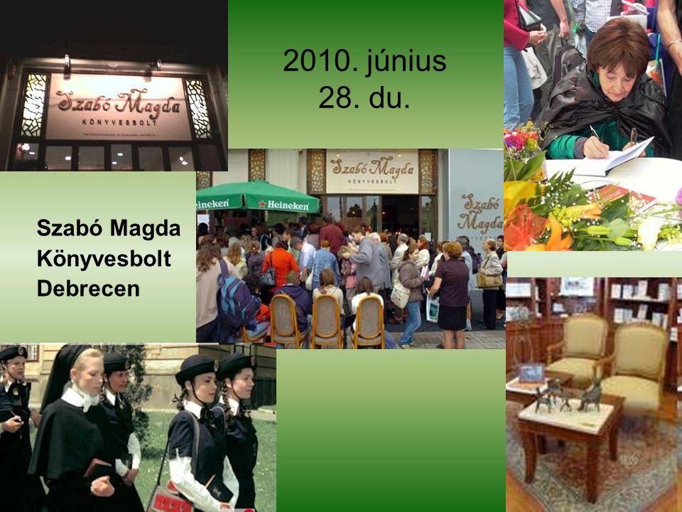 2010. június 28. du. Szabó Magda Könyvesbolt Debrecen