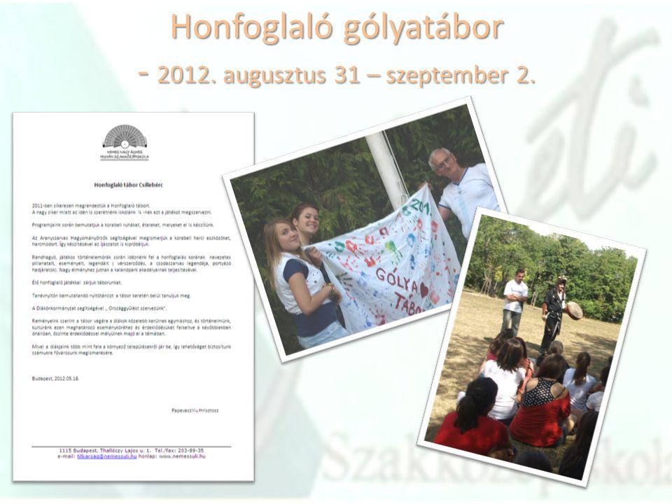 Honfoglaló gólyatábor - 2012. augusztus 31 – szeptember 2.