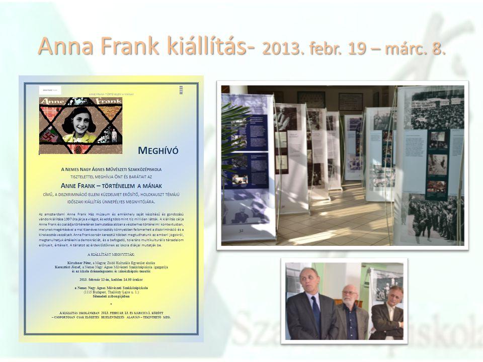 Anna Frank kiállítás- 2013. febr. 19 – márc. 8.