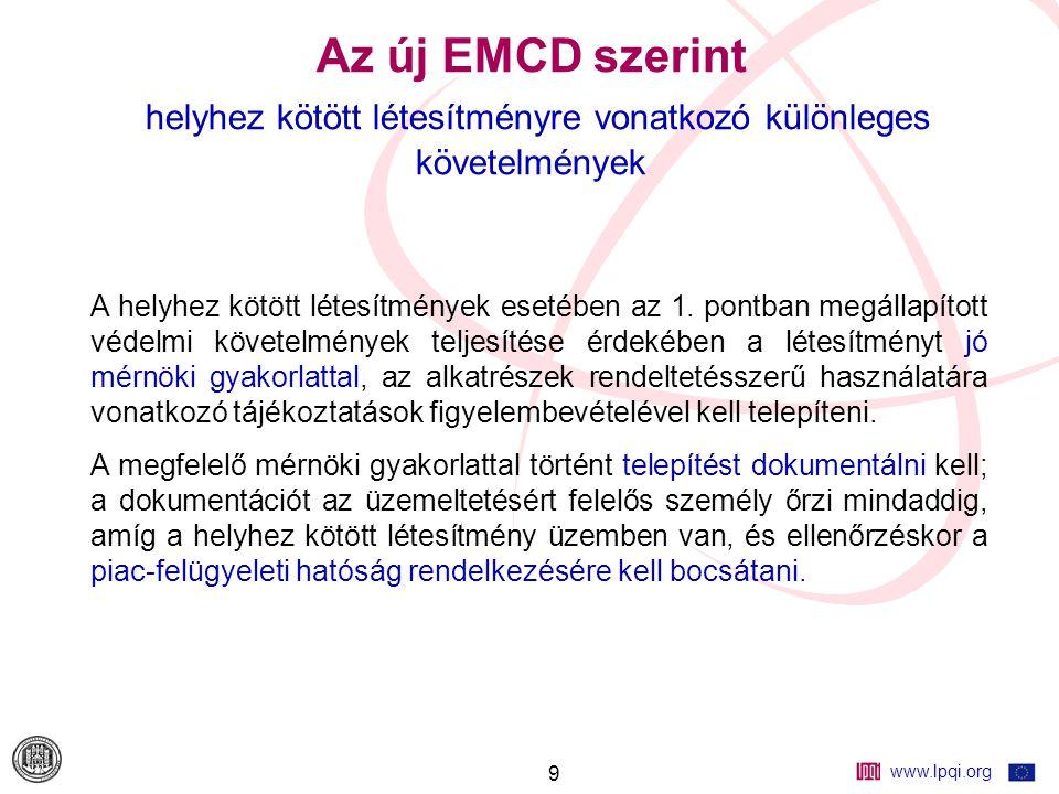 www.lpqi.org 10 Az új EMCD szerint alapvető védelmi követelmények 1.