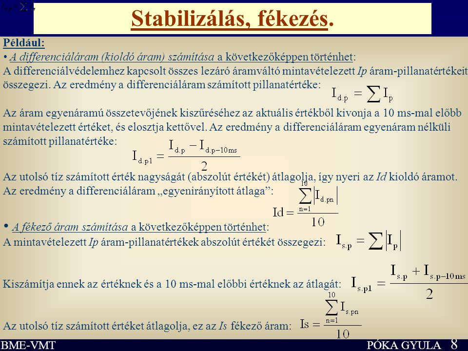 PÓKA GYULA 29 BME-VMT Gyűjtősín-differenciálvédelem.