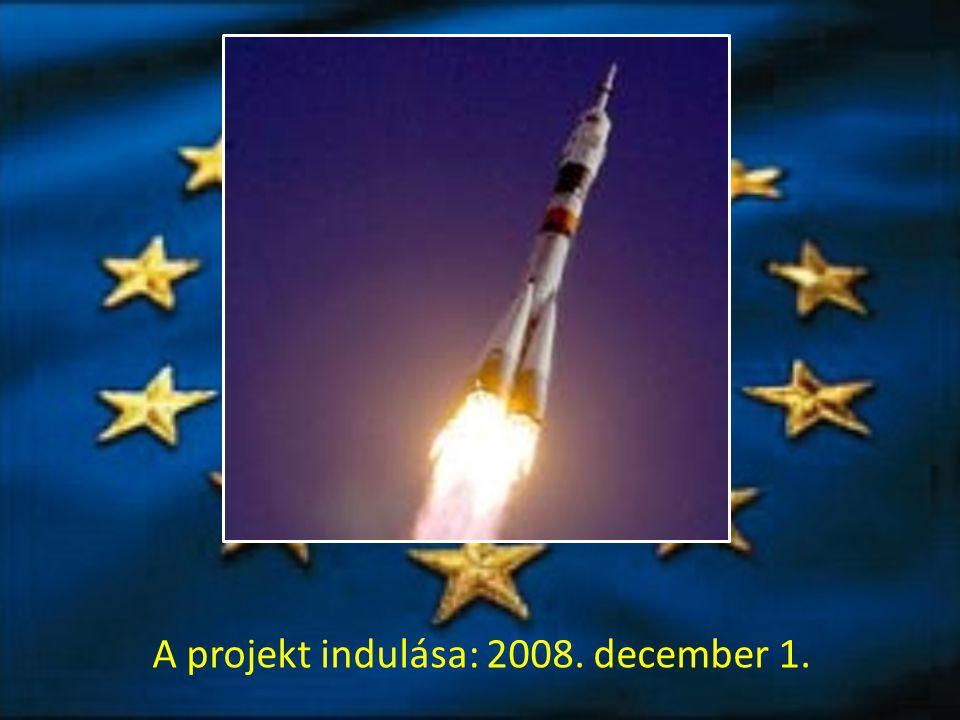 A projekt indulása: 2008. december 1.