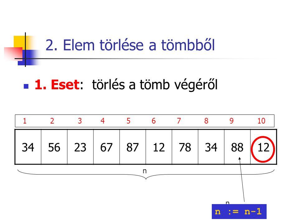 2. Elem törlése a tömbből 1.