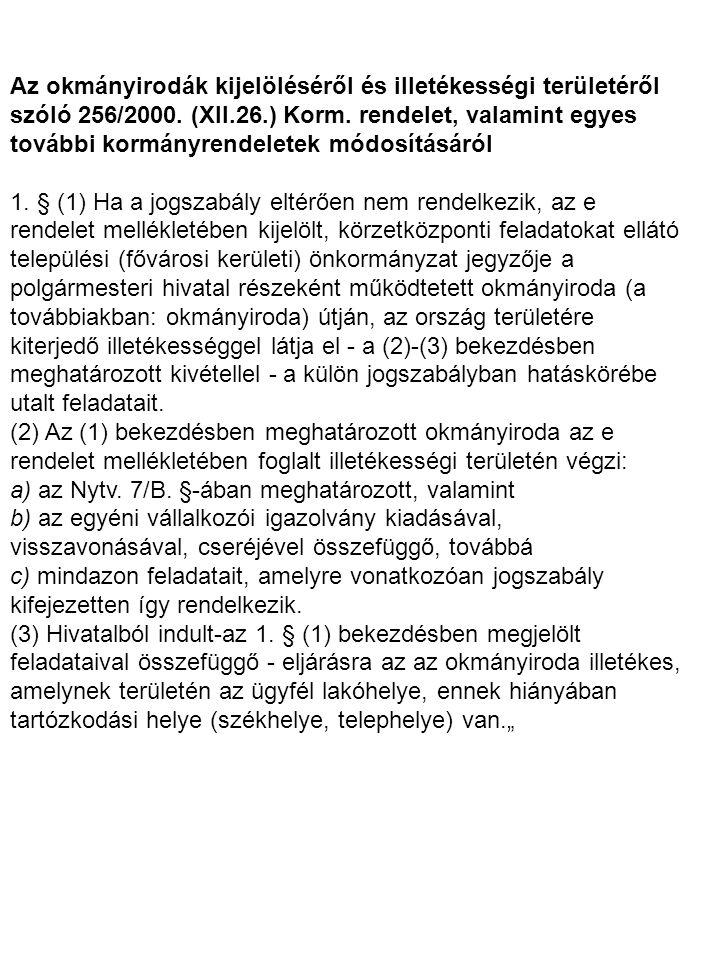 Az okmányirodák kijelöléséről és illetékességi területéről szóló 256/2000.