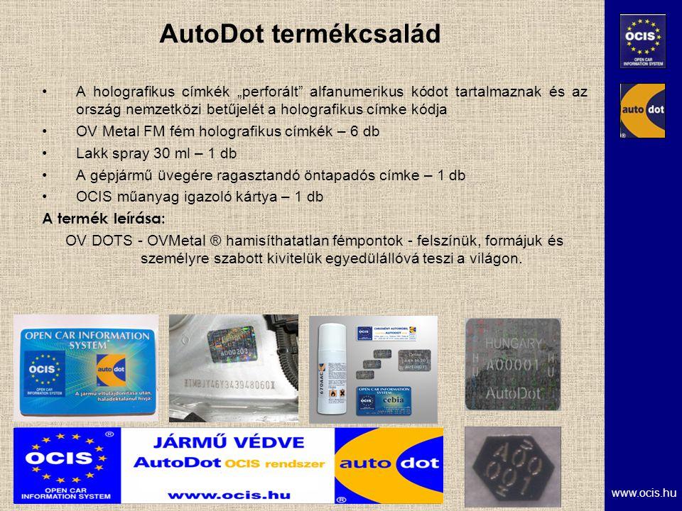 """www.ocis.hu AutoDot termékcsalád A holografikus címkék """"perforált alfanumerikus kódot tartalmaznak és az ország nemzetközi betűjelét a holografikus címke kódja OV Metal FM fém holografikus címkék – 6 db Lakk spray 30 ml – 1 db A gépjármű üvegére ragasztandó öntapadós címke – 1 db OCIS műanyag igazoló kártya – 1 db A termék leírása: OV DOTS - OVMetal ® hamisíthatatlan fémpontok - felszínük, formájuk és személyre szabott kivitelük egyedülállóvá teszi a világon."""