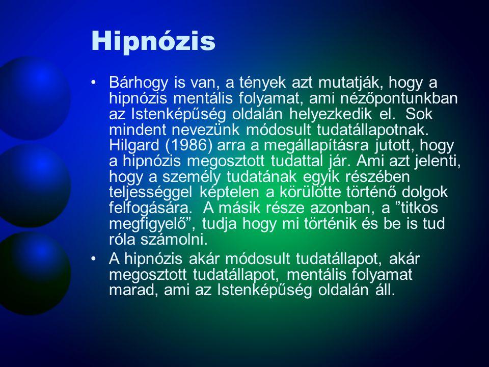 Hipnózis A hipnózis a szuggesztibilitás (befolyásolhatóság) igen magas foka. Az emberek különféle igényekkel fordulnak a hipnózis felé, amelyben nehéz