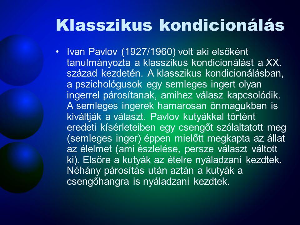 Klasszikus kondicionálás Ivan Pavlov (1927/1960) volt aki elsőként tanulmányozta a klasszikus kondicionálást a XX. század kezdetén. A klasszikus kondi