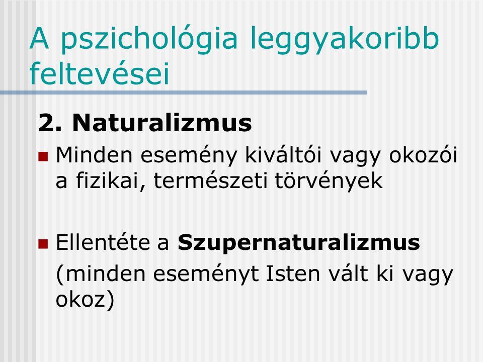 A pszichológia leggyakoribb feltevései 1.