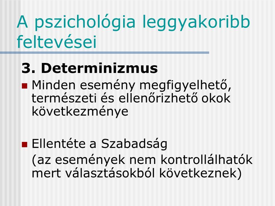 A pszichológia leggyakoribb feltevései 2.