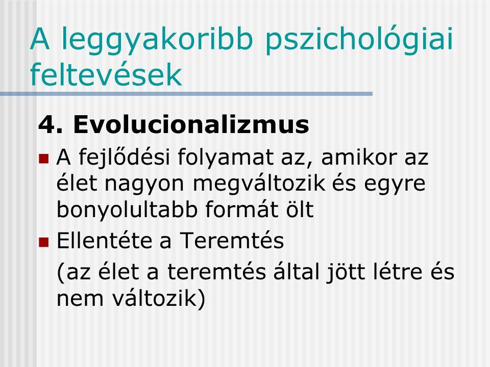 A pszichológia leggyakoribb feltevései 3.