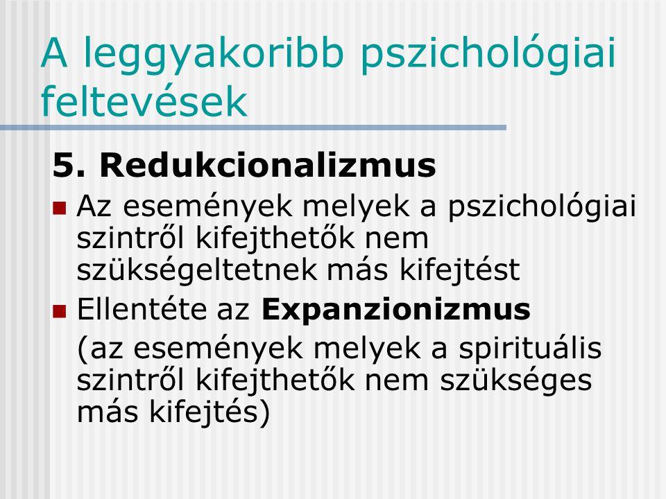 A leggyakoribb pszichológiai feltevések 4.