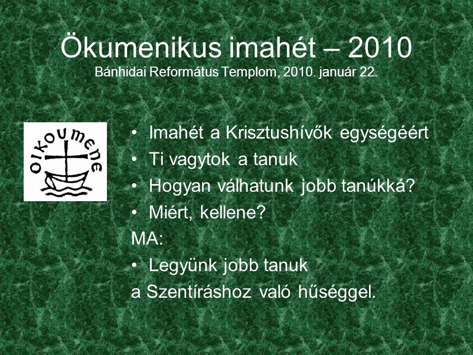 Ökumenikus imahét – 2010 Bánhidai Református Templom, 2010.
