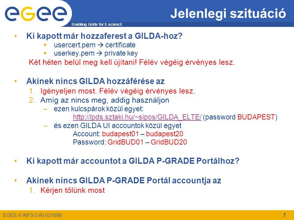 Enabling Grids for E-sciencE EGEE-II INFSO-RI-031688 8 Féléves feladaton dolgozzatok Segítséget adhat: –Tutorial: http://portal.p-grade.hu/tutorials/induction/index_hands-on.htm http://portal.p-grade.hu/tutorials/induction/index_hands-on.htm –Equation solver workflow example: http://portal.p-grade.hu/?m=12&s=2 –Parameter study peldasor: http://indico.cern.ch/materialDisplay.py?contribId=34&materialId =0&confId=14387 Feladat
