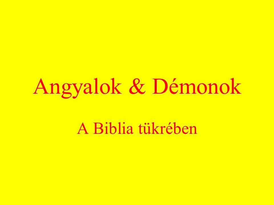 Angyalok & Démonok A Biblia tükrében