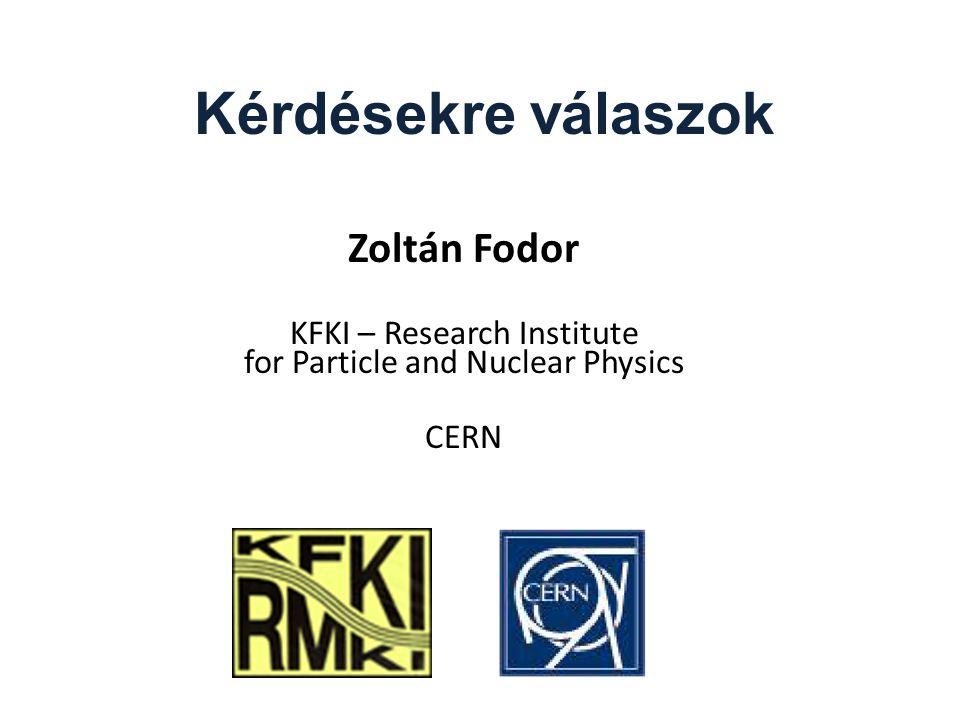 Zoltán Fodor – Analysis meeting Cracow 22009-02-19 Detektorokkal kapcsolatos Szupravezető betáplálása normál hőmérsékletű elemekkel történik, ilyenkor 1-2V nál folyik több ezer A.