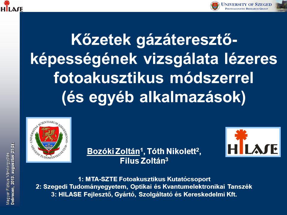  p = 0 Magyar Fizikus Vándorgyűlés Debrecen, 2013. augusztus 21-24.