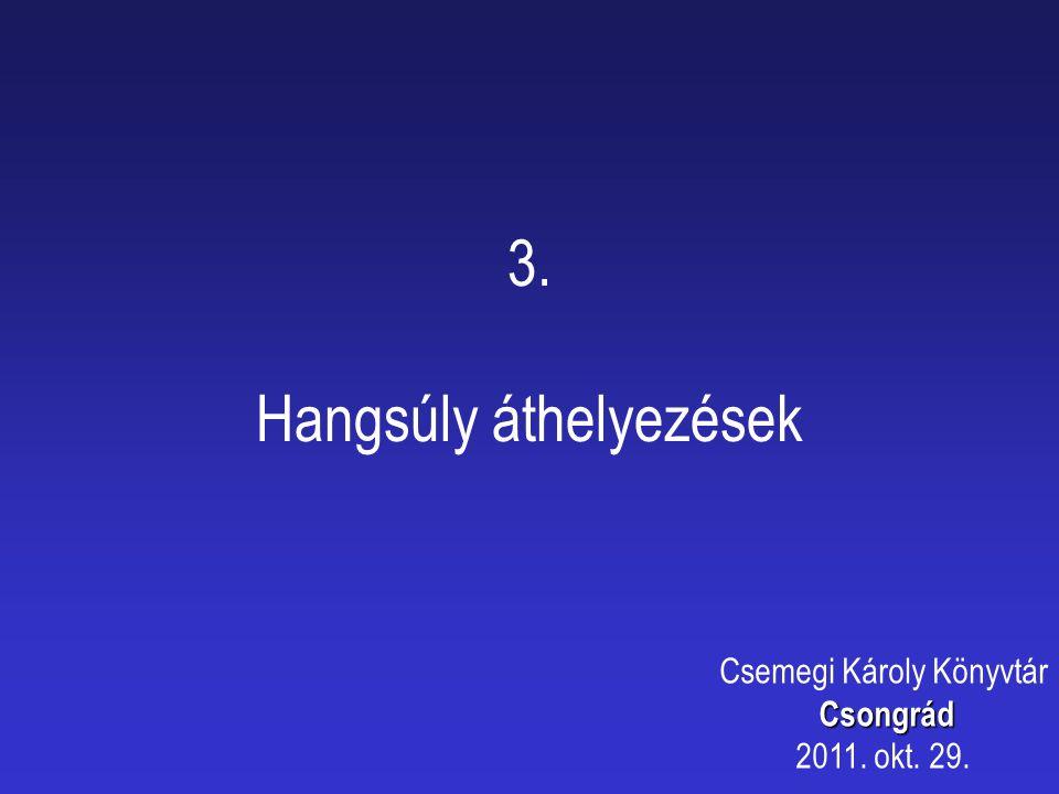 4. Kapcsolat a Biblia és a tudomány között Csemegi Károly KönyvtárCsongrád 2011. okt. 29.