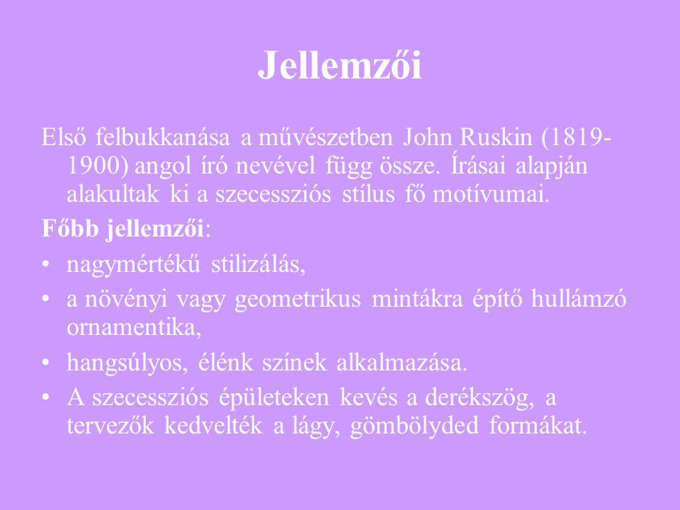 Jellemzői Első felbukkanása a művészetben John Ruskin (1819- 1900) angol író nevével függ össze. Írásai alapján alakultak ki a szecessziós stílus fő m