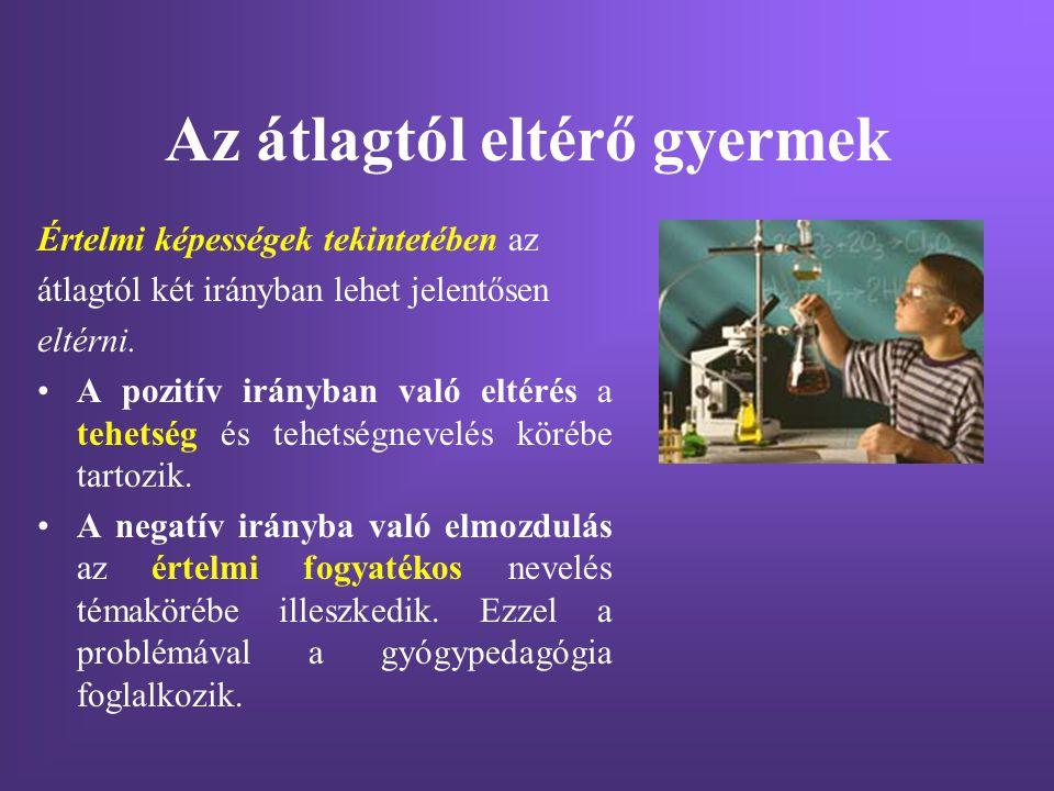 A tehetség Czeizel Endre szerint a kivételes tehetségű ember jellemzői: Magas általános értelmi képesség: a) lényegmegragadás, b ) elmélyült -elemző gondolkodás, c) szintetizáló képesség - általánosítás, következtetés levonása.