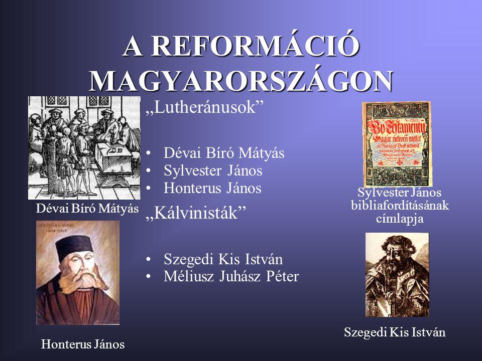 PROTESTÁNS KOLLÉGIUMOK Református kollégiumok Debrecen Sárospatak Pápa Evangélikus kollégiumok Pozsony Sopron Eperjes
