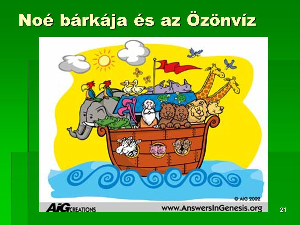 21 Noé bárkája és az Özönvíz