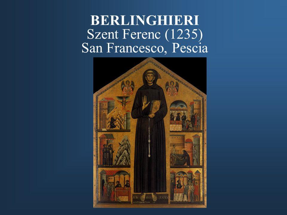 BERLINGHIERI Szent Ferenc (1235) San Francesco, Pescia
