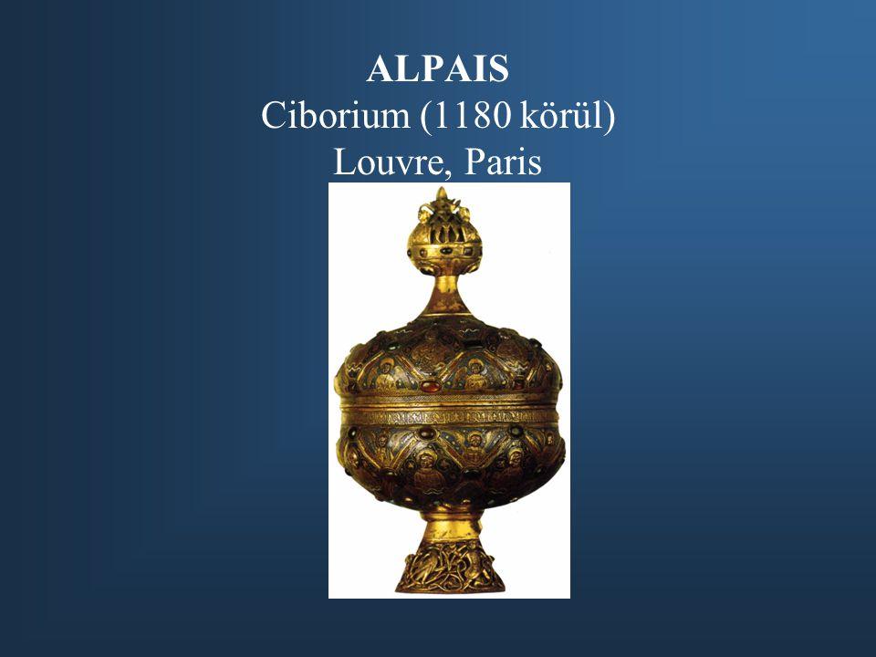 ALPAIS Ciborium (1180 körül) Louvre, Paris