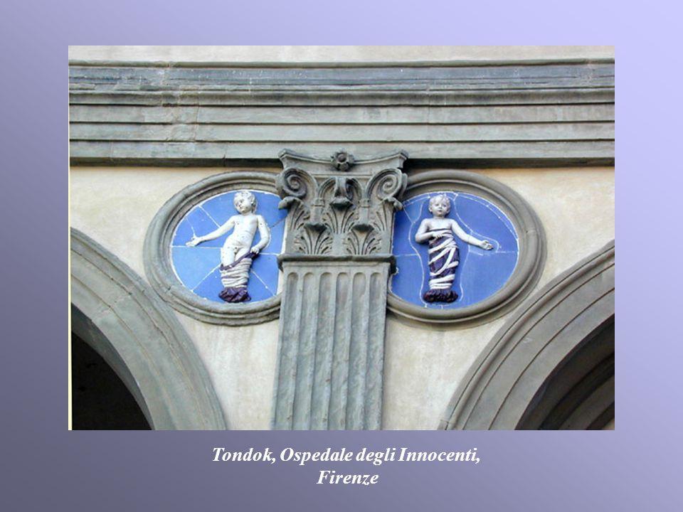 Tondok, Ospedale degli Innocenti, Firenze