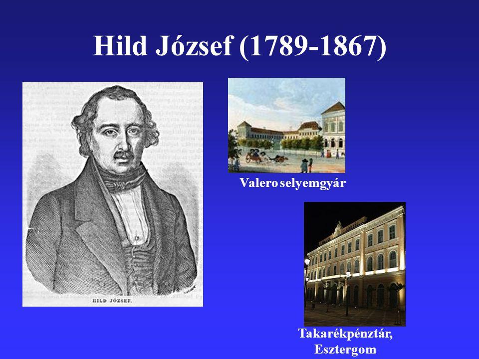 Hild József (1789-1867) Takarékpénztár, Esztergom Valero selyemgyár