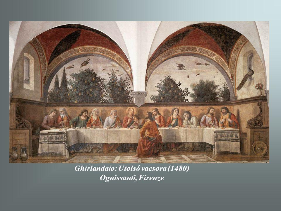 Ghirlandaio: Utolsó vacsora (1480) Ognissanti, Firenze
