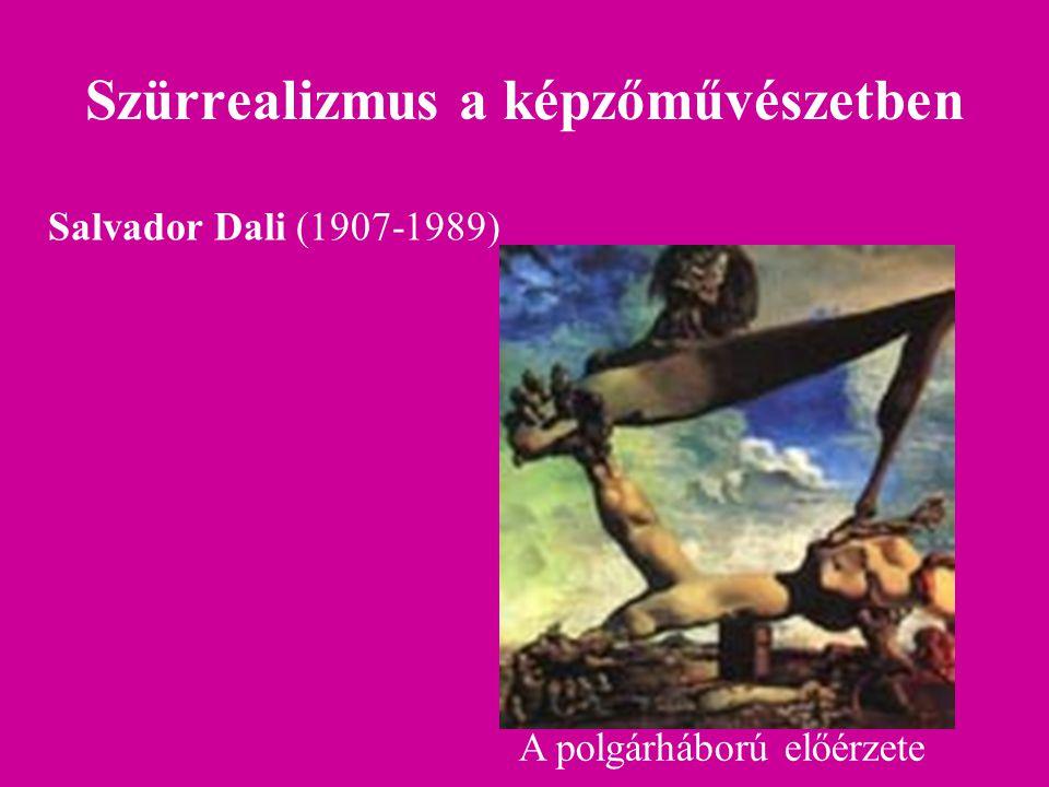 Szürrealizmus a képzőművészetben A polgárháború előérzete Salvador Dali (1907-1989)