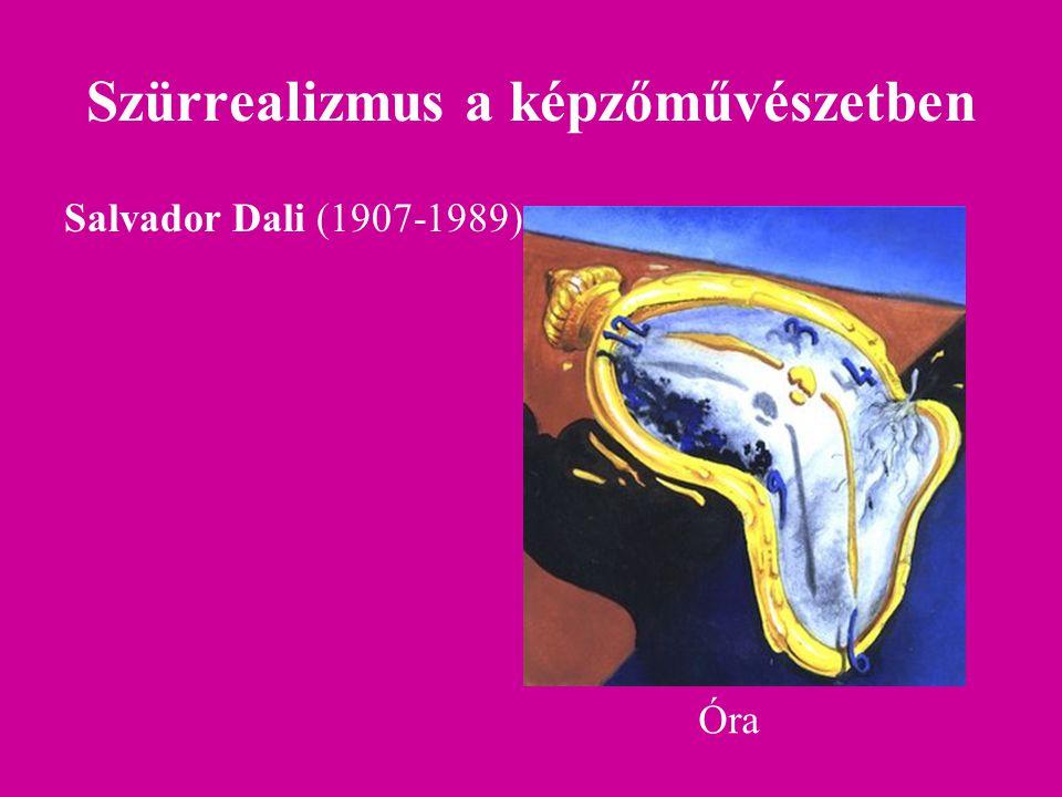 Szürrealizmus a képzőművészetben Salvador Dali (1907-1989) Óra
