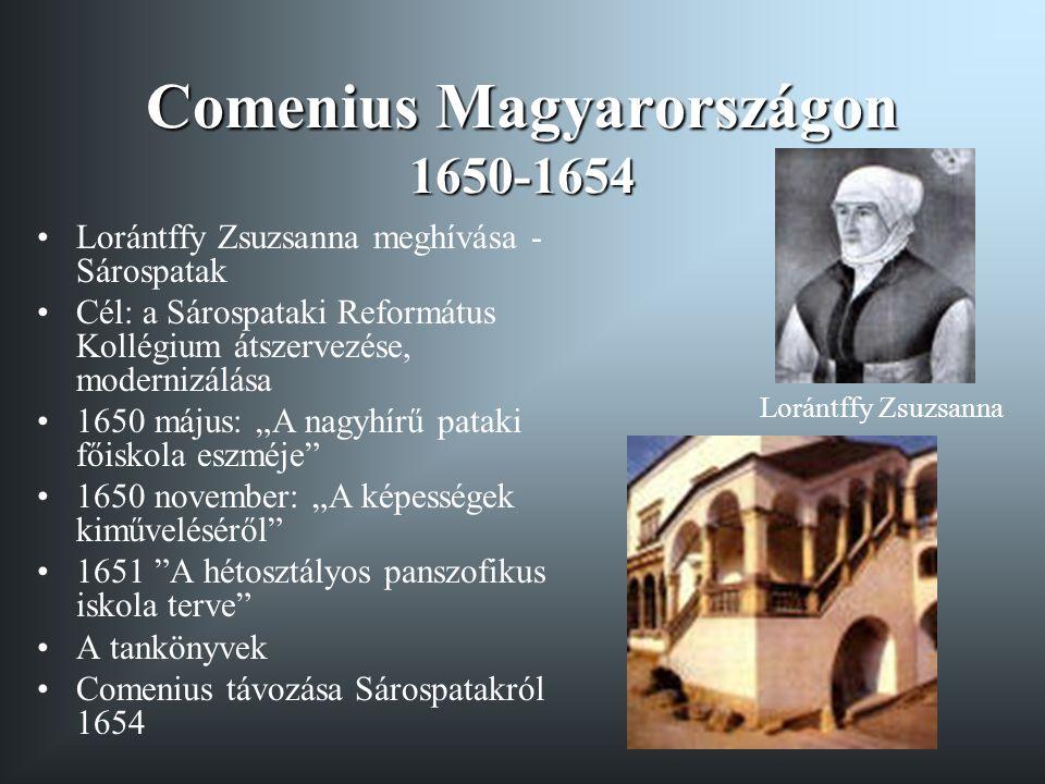 Comenius művei Tankönyvek: Vestiublum Janua Atrium Orbis Pictus (1658, Nürnberg) Pedagógiai mű: Didactica Magna (1657 Amsterdam) Filozófiai mű: Egyetemes tanácskozás (1660)