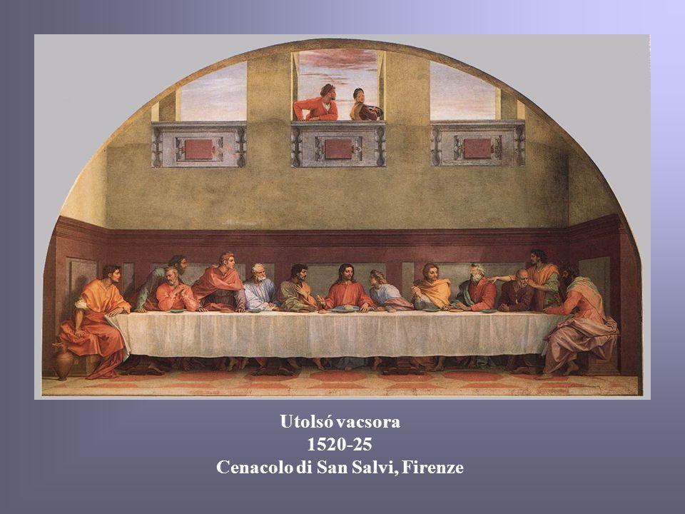 Utolsó vacsora 1520-25 Cenacolo di San Salvi, Firenze