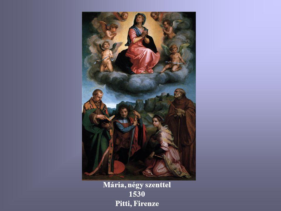 Mária, négy szenttel 1530 Pitti, Firenze