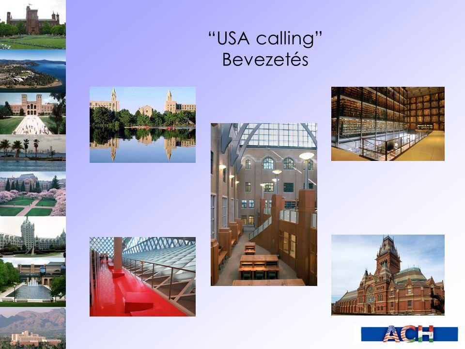 """""""USA calling"""" Bevezetés"""