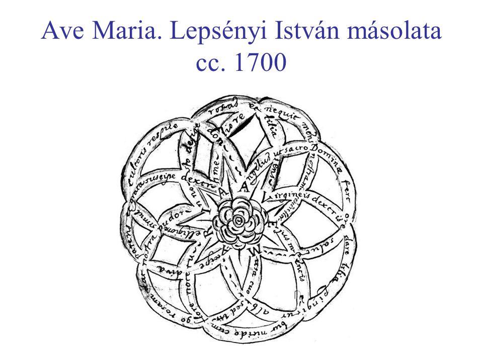 Ave Maria. Lepsényi István másolata cc. 1700