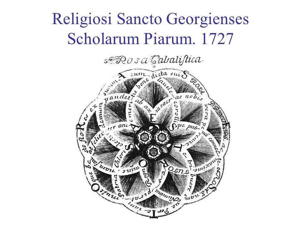 Religiosi Sancto Georgienses Scholarum Piarum. 1727