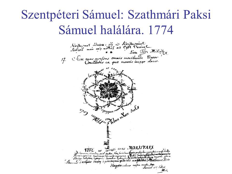 Szentpéteri Sámuel: Szathmári Paksi Sámuel halálára. 1774
