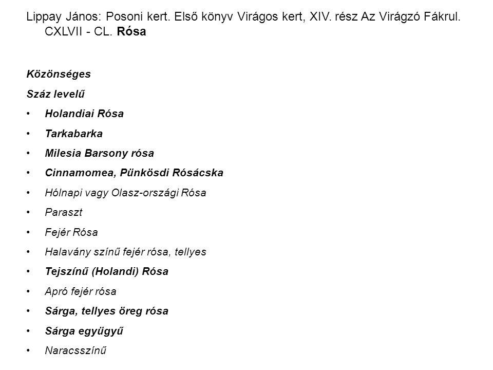 Lippay János: Posoni kert. Első könyv Virágos kert, XIV.
