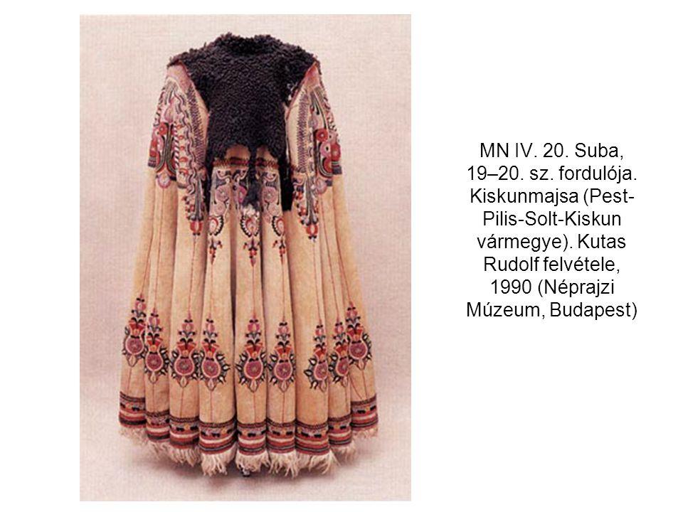 MN IV. 20. Suba, 19–20. sz. fordulója. Kiskunmajsa (Pest- Pilis-Solt-Kiskun vármegye). Kutas Rudolf felvétele, 1990 (Néprajzi Múzeum, Budapest)