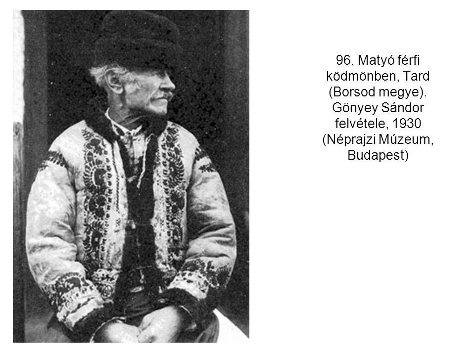96. Matyó férfi ködmönben, Tard (Borsod megye). Gönyey Sándor felvétele, 1930 (Néprajzi Múzeum, Budapest)