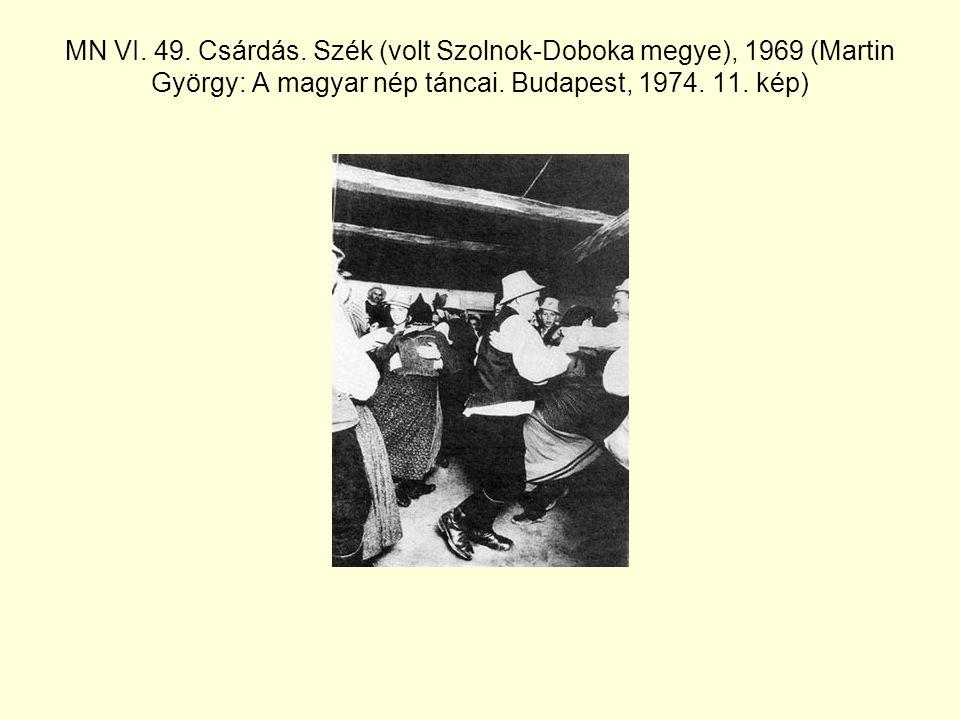 MN VI.49. Csárdás. Szék (volt Szolnok-Doboka megye), 1969 (Martin György: A magyar nép táncai.