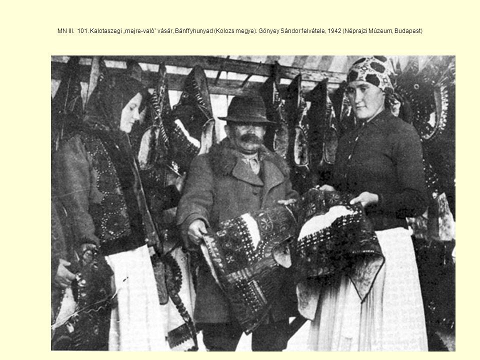 """MN III.101. Kalotaszegi """"mejre-való vásár, Bánffyhunyad (Kolozs megye)."""